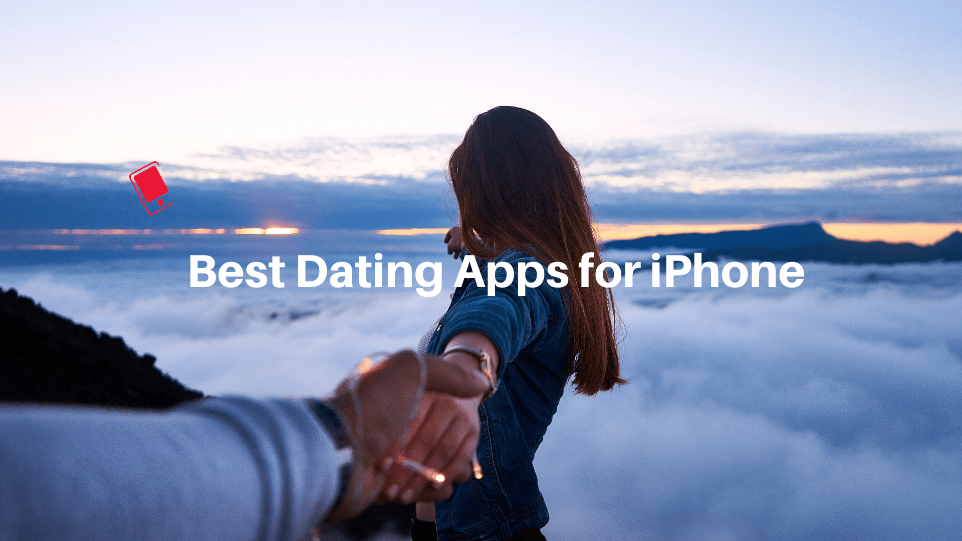 The Best Dating and Hookup Apps for iPhone in 2020