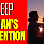 How To Keep A Man Interested_ 5 Ways