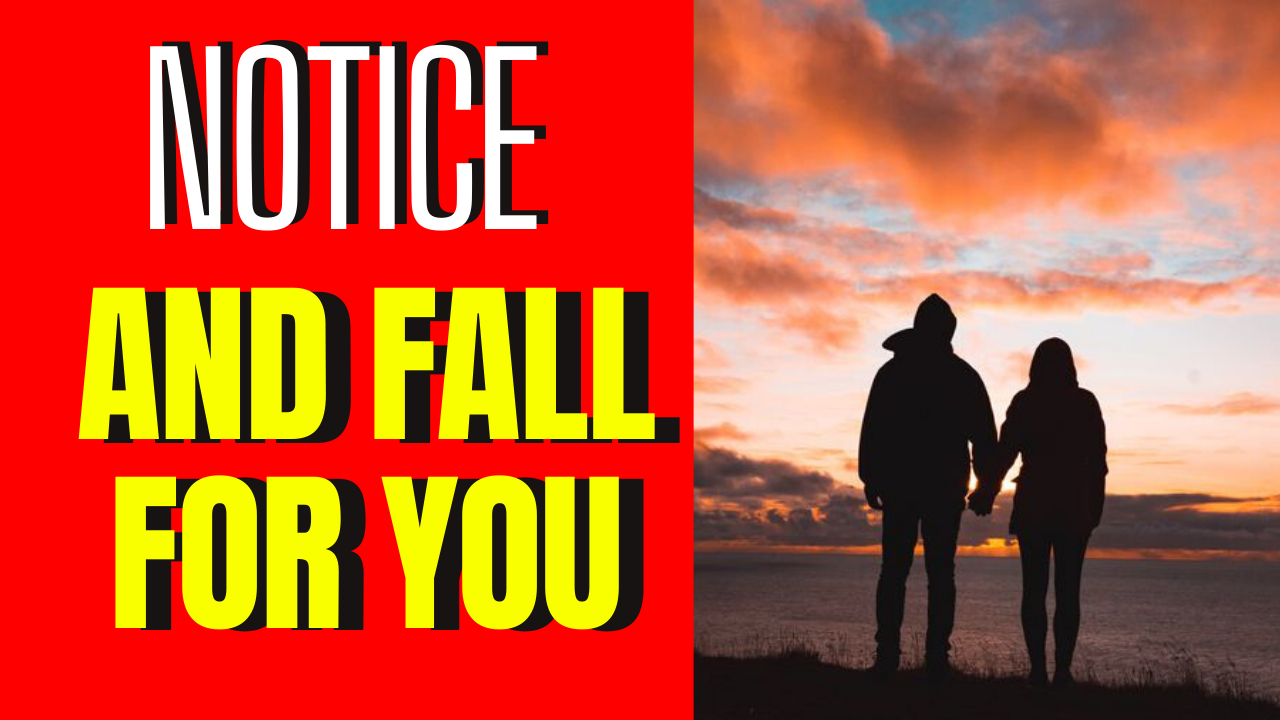 How To Get A Guy To Notice You And Fall For You