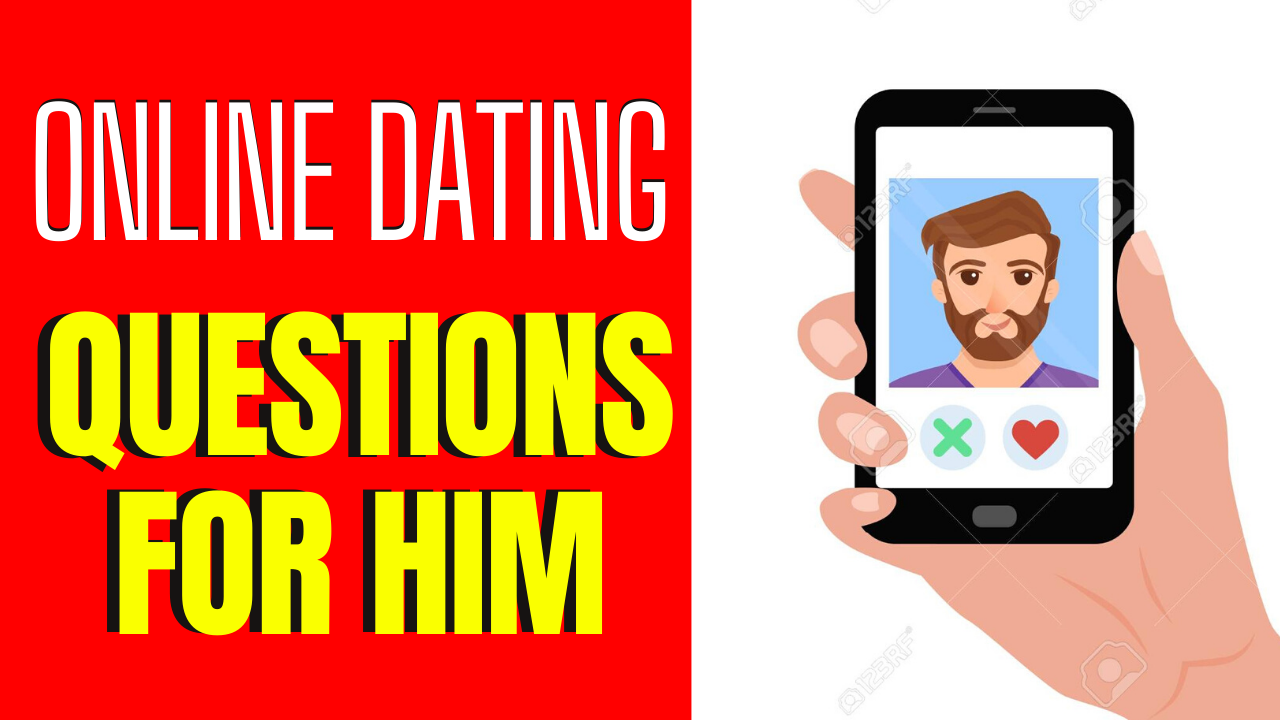 6 Online Dating Questions To Get Him Interested In You