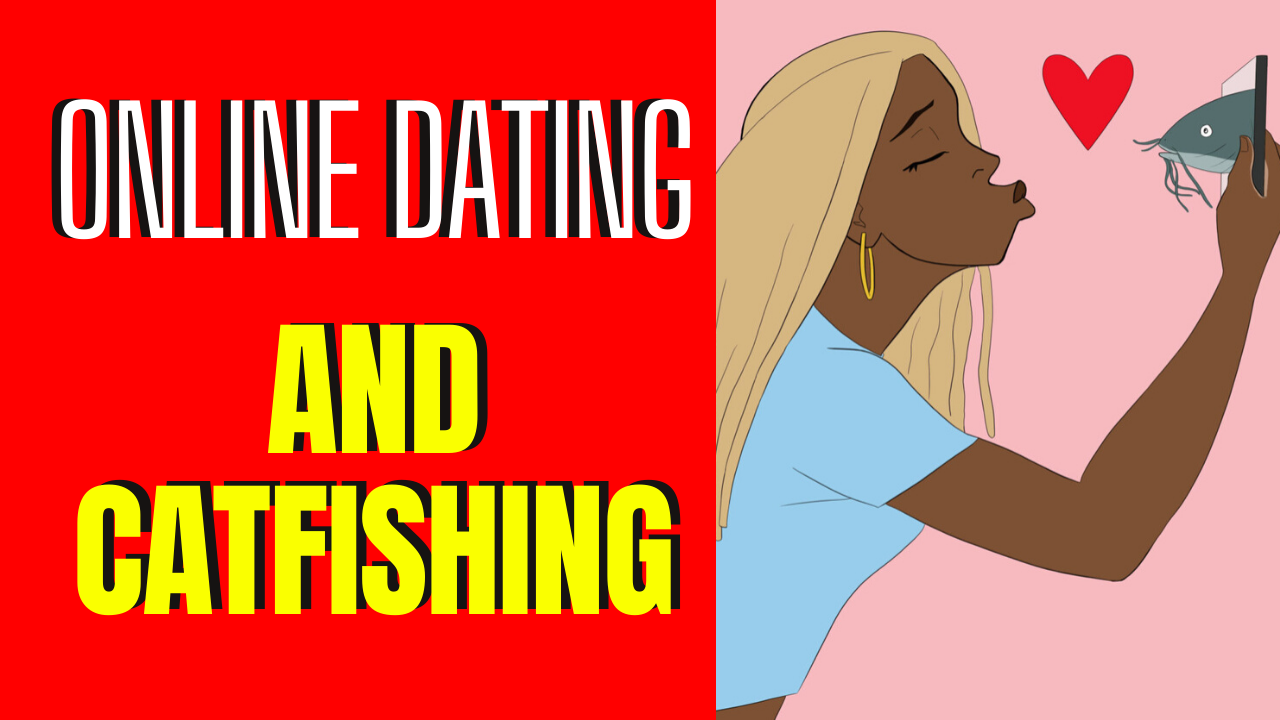 Catfishing_ 6 Signs Your Online Flame Is Conning You