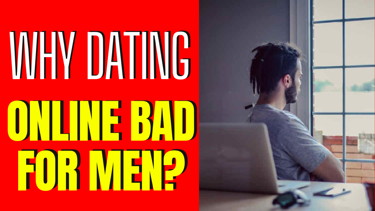 "7 Reasons Why Online Dating ""Sucks"" For Men"