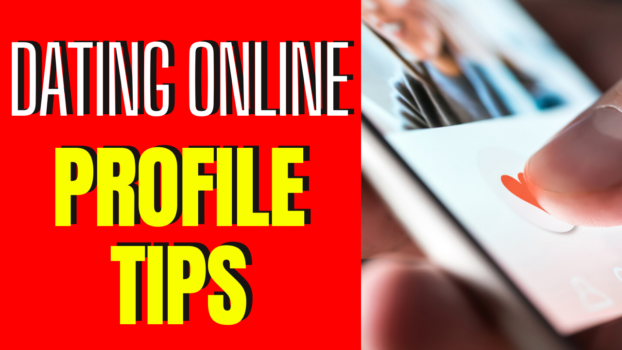 8 Online Dating Profile Tips That Really Work