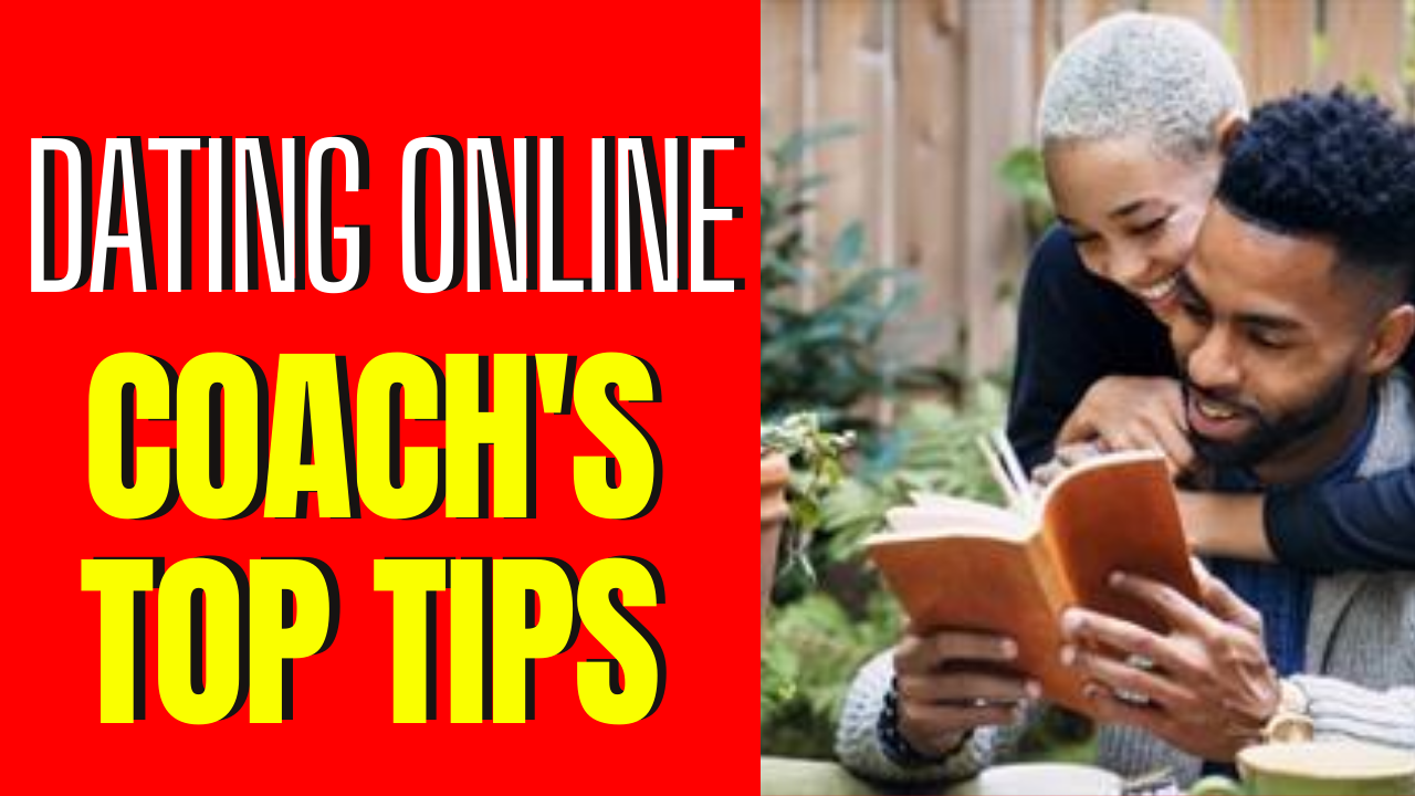 Dating Coach's 8 Top Tips