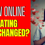 Has Online Dating Changed The Nature Of Human Relationships_