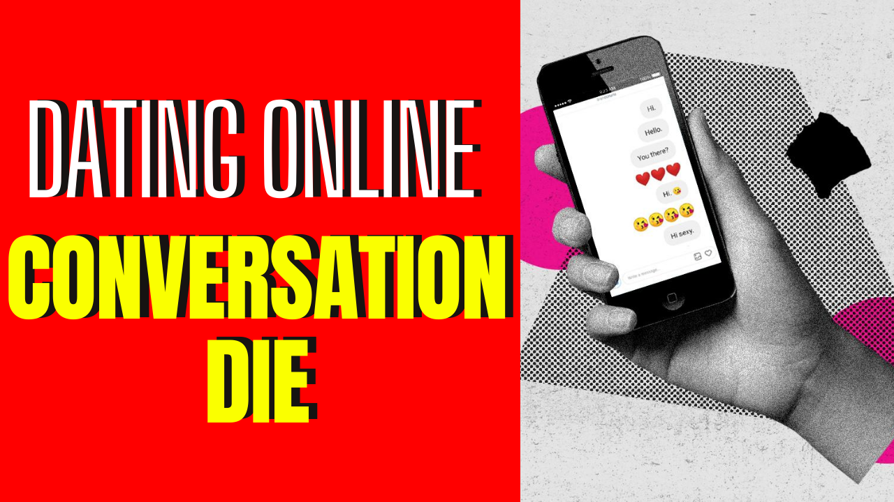 Why Do Conversations Die So Quickly On Dating Apps_