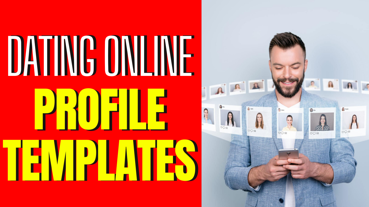6 Fun Online Dating Profile Templates