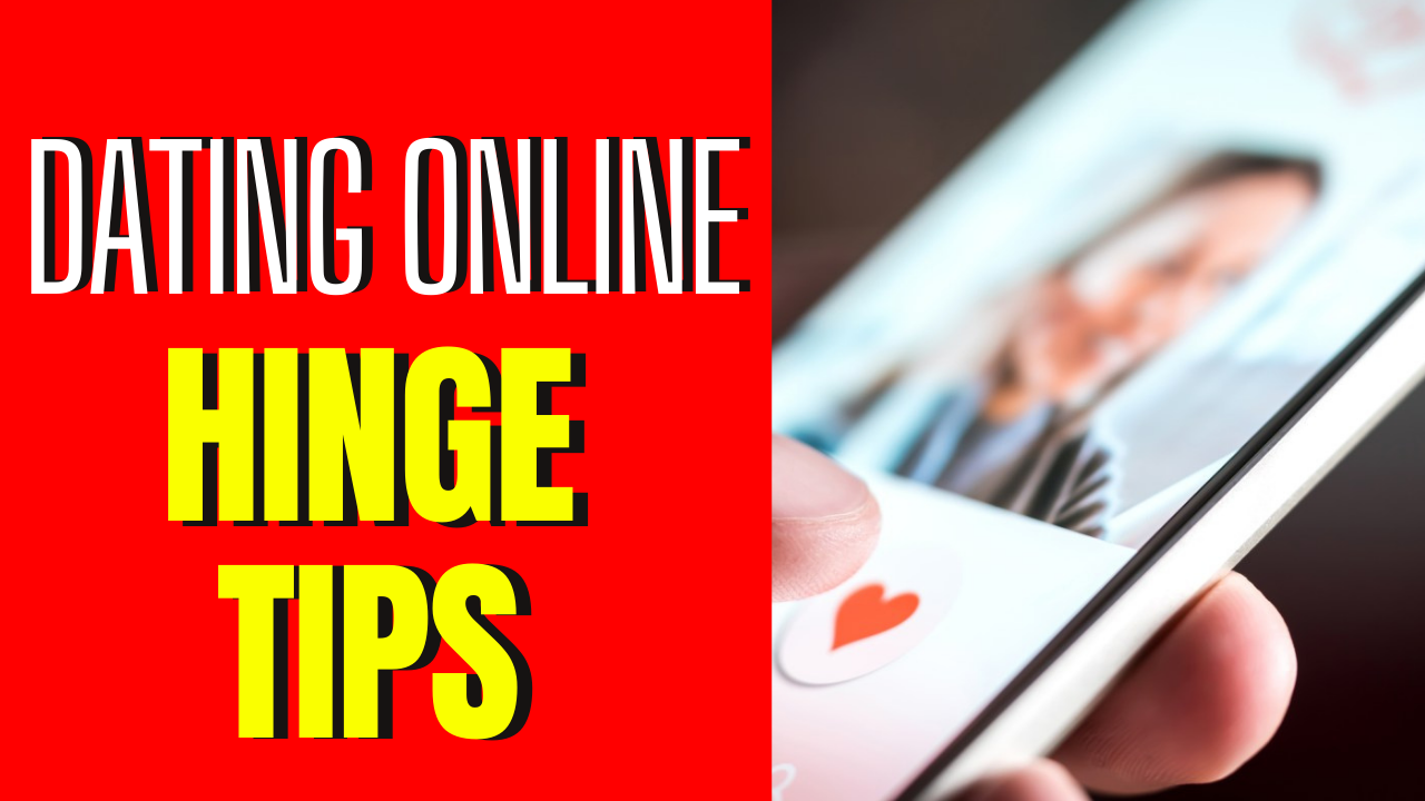 Top 5 Hinge Dating Tips That Really Work