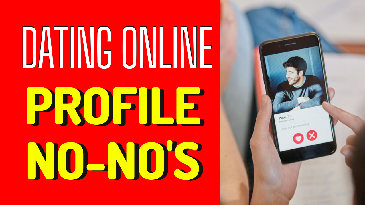 5 Online Dating Profile No-Nos Men Should Stay Away From