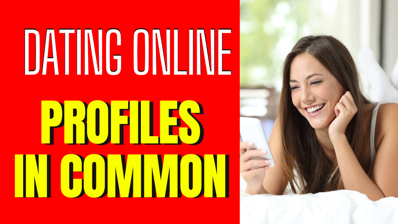 5 Things the Best Online Dating Profiles Have in Common