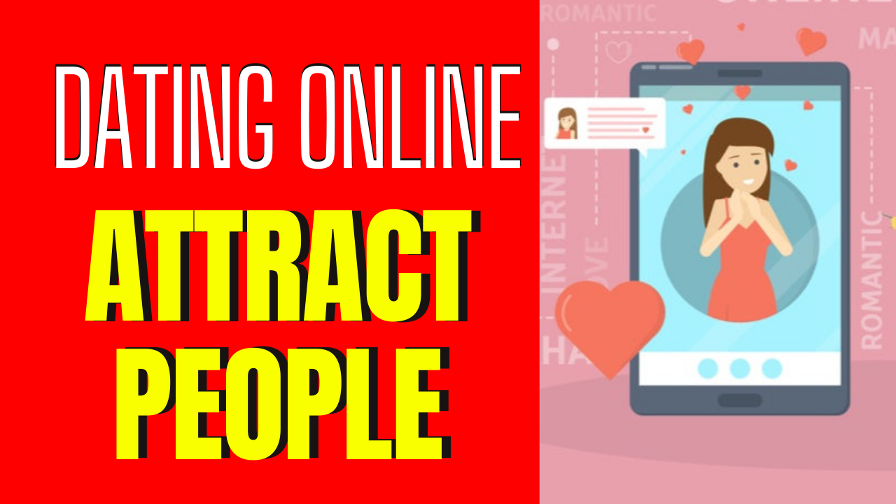 7 Online Dating Tips to Help You Attract Interesting People
