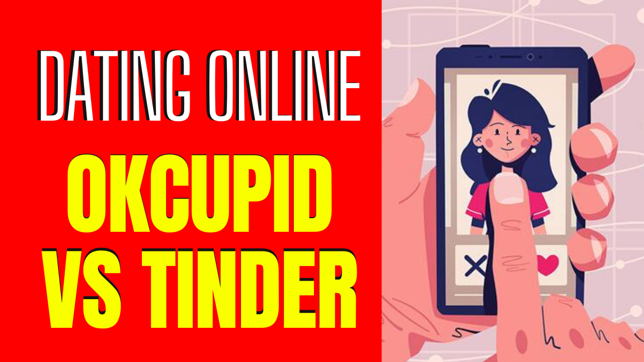 OkCupid vs. Tinder_ The Differences That Make a Difference
