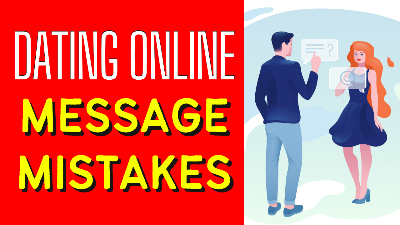 The Biggest Online Dating First Message Mistakes