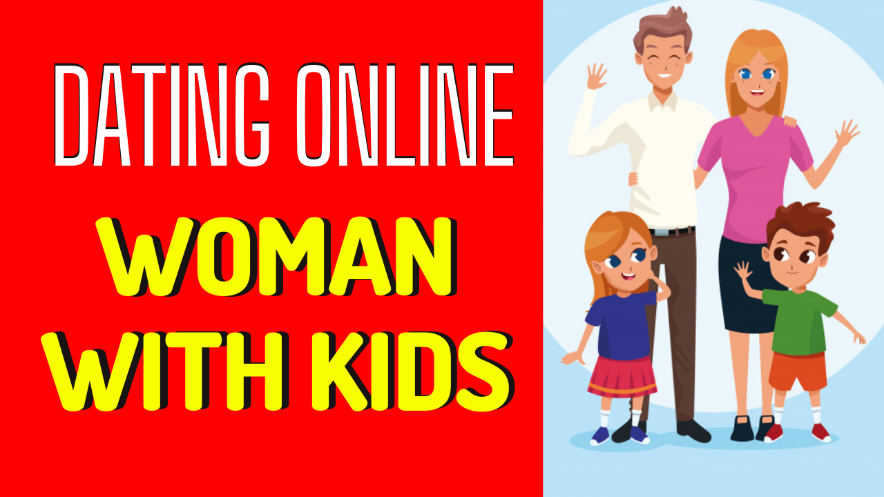 7 Practical Tips For Dating A Woman With Kids