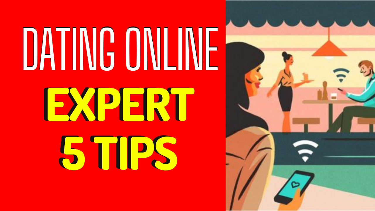 Dating Expert Shares Top 5 Online Dating Tips