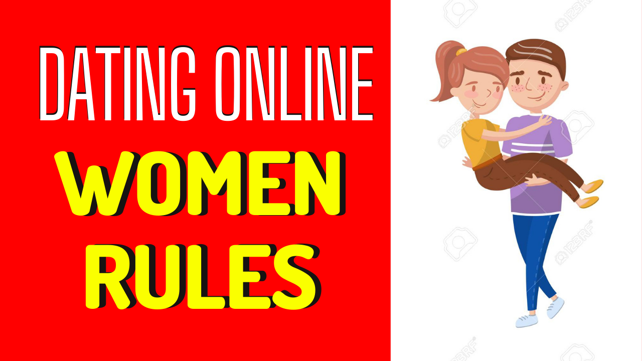 Dating Rules For Women_ Do They Still Exist_