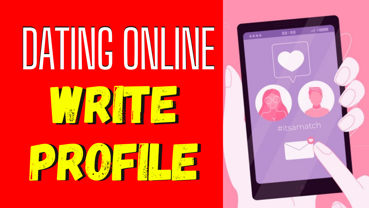 How To Write a Dating Profile, Even If You're Not A Writer