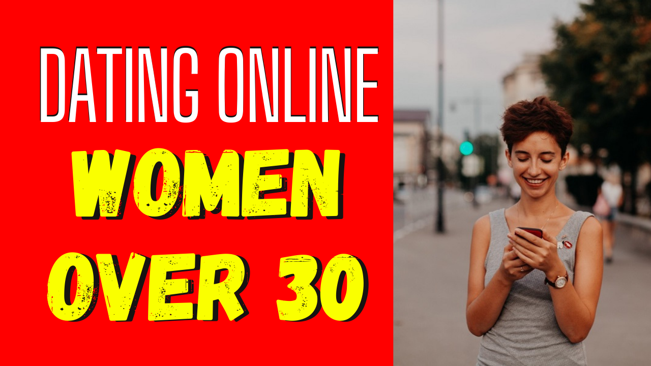 Online Dating Tips for Women Over 30
