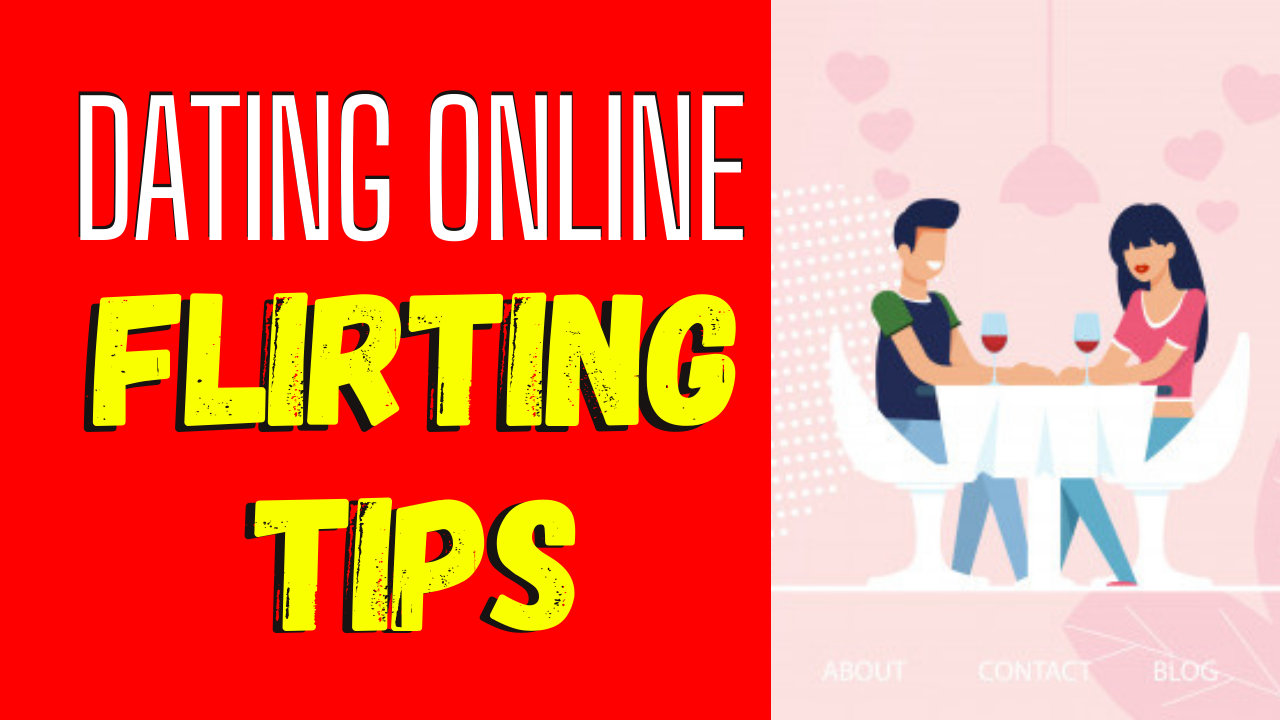 Online Flirting Tips