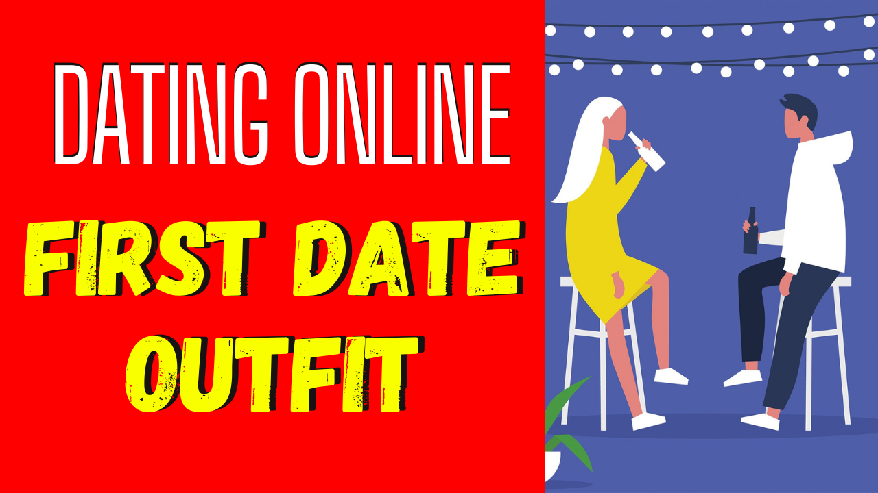 How to Pick the Perfect First Date Outfit_ The Definitive Guide for Women